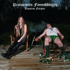 Procosmian Fannyfiddlers – Requiem Fatigue (CD – 2009)